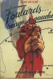 Foulards .... Rouge A Gauche. - Couverture - Format classique