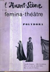 L'AVANT-SCENE - FEMINA-THEATRE N° 150 - POLYDORA de ANDRA GILLOIS - Couverture - Format classique