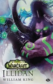 Vente livre :  World of Warcraft : Illidan  - William King