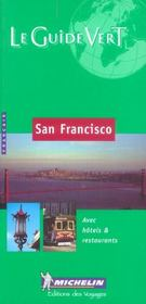 Vente livre :  Guide vert san francisco  - Collectif Michelin