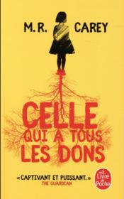 Vente  Celle qui a tous les dons  - M. R. Carey - Mike Carey