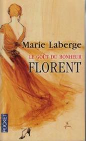 télécharger LE GOÛT DU BONHEUR T.3 ; FLORENT pdf epub mobi gratuit dans livres 1073561_10944490