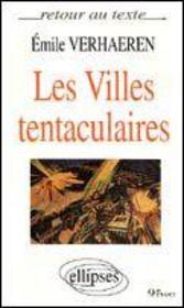 Les Villes Tentaculaires Texte Integral - Intérieur - Format classique