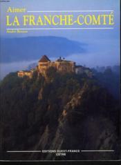 La Franche-Comte/Aimer - Couverture - Format classique