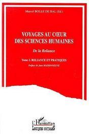 Voyages Au Coeur Des Sciences Humaines T.2 ; Reliance Et Pratiques - Intérieur - Format classique