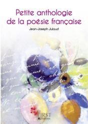 Petite anthologie de la poésie française - Couverture - Format classique