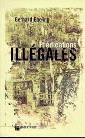 Predications Illegales: Berlin, 1939-1945 - Couverture - Format classique