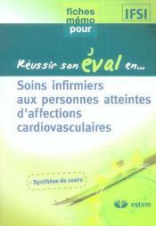 Reussir Son Eval En... ; Soins Infirmiers Aux Personnes Atteintes D'Affections Cardiovasculaires - Intérieur - Format classique
