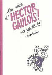 Les vies d'Hector Gaulois - Couverture - Format classique