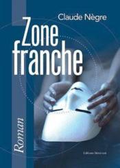 Zone franche - Couverture - Format classique