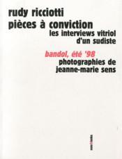 Pieces a conviction ; interviews vitriol d'un sudiste - Couverture - Format classique