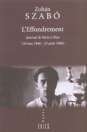 L' Effondrement ; Journal De Paris A Nice ; 10 Mai 1940-23 Aout 1940 - Intérieur - Format classique