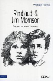 Rimbaud et Jim Morrison ; portrait du poète en rebelle - Intérieur - Format classique