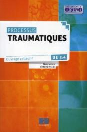 Processus traumatiques  - Collectif