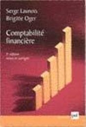 Vente livre :  Comptabilite financiere (10e ed) (10e édition)  - Launois - Oger - Launois Serge - Launois/Oger S/B