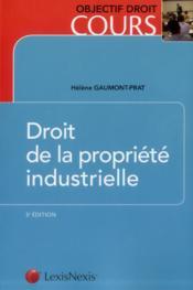 Droit de la propriété industrielle (3e édition) - Couverture - Format classique