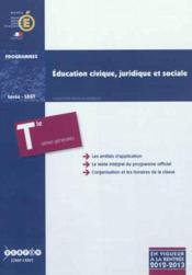 Education Civique, Juridique Et Sociale - Classe Terminale Des Series Generales - Couverture - Format classique