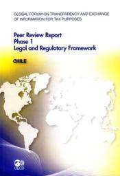 Peer review report phase 1 ; legal and regulatory framework : Chile  - Collectif
