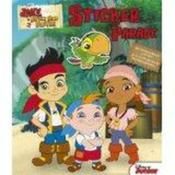 Vente livre :  Disney sticker parade ; Jake et les pirates du pays imaginaire  - Collectif