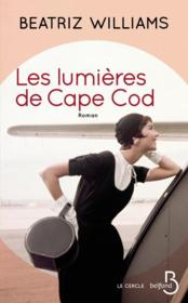 Vente  Les lumières de Cape Cod  - Beatriz Williams