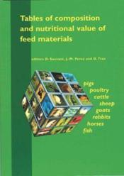 Tables of composition and nutritional value of feed materials. pigs, poultry, cattle, sheep, goats - Couverture - Format classique