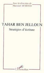 Tahar Ben Jelloun, Strategies D'Ecriture - Intérieur - Format classique