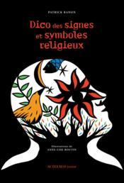 Dico des signes et symboles religieux - Couverture - Format classique