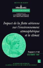 Impact De La Flotte Aerienne Sur L'Environnement Atmospherique Et Le Climat (Rapport Commun Academie - Couverture - Format classique