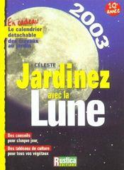 Jardiner avec la lune - 2003 - Intérieur - Format classique