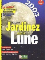 Jardiner avec la lune - 2003 - Couverture - Format classique