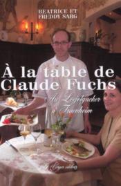 A la table de claude fuchs - Couverture - Format classique