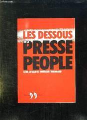 Dessous De La Presse People (Les) - Couverture - Format classique