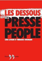 Dessous De La Presse People (Les) - Intérieur - Format classique