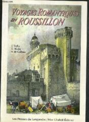 Voyages Pittor. Romantiq Ds Ancienne France:Roussillon - Couverture - Format classique