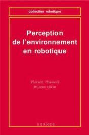 Perception de l'environnement en robotique coll robotique - Couverture - Format classique
