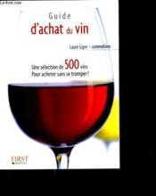 Le Petit Livre De Cuisine ; Guide D'Achat Du Vin (Edition 2004) - Couverture - Format classique