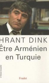 Être arménien en Turquie - Couverture - Format classique