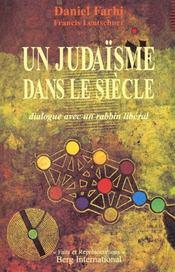 Un Judaisme Dans Le Siecle - Intérieur - Format classique