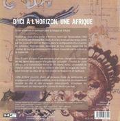 D'ici à l'horizon, une afrique - 4ème de couverture - Format classique