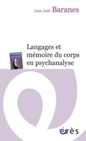 Langages et mémoire du corps en psychanalyse - Couverture - Format classique