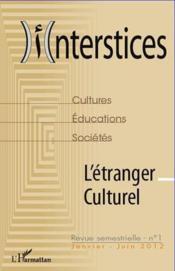 Interstices N.1 ; L'Etranger Culturel - Couverture - Format classique