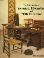 THE PRICE GUIDE TO VICTORIAN, EDWARDIAN AND 192s FURNITURE - Couverture - Format classique