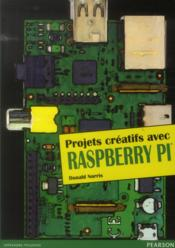 Projets créatifs avec Raspberry Pi - Couverture - Format classique