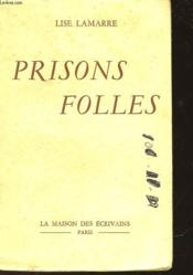 Prisons Folles - Couverture - Format classique