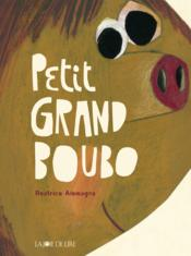 Vente  Grand petit boubo  - Beatrice Alemagna