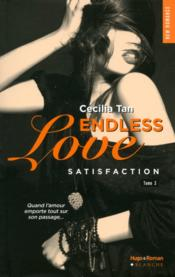 Vente livre :  Endless love t.3 ; satisfaction  - Cecilia Tan