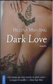 Vente  Dark love  - Helena Hunting