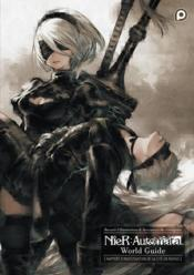 Vente livre :  Nier automata ; world guide  - Square Enix