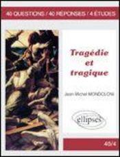 Tragedie Et Tragique - Intérieur - Format classique