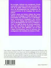 Parler ensemble en maternelle ; la maîtrise de l'oral, l'initiation à l'écrit - 4ème de couverture - Format classique